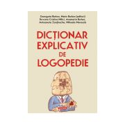 Dictionar explicativ de logopedie Editie Cartonata