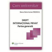 Drept internaţional privat. Partea generală