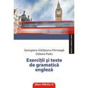 EXERCITII SI TESTE DE GRAMATICA ENGLEZA. TIMPURILE VERBALE