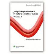 Jurisprudenţă comentată în materia achiziţiilor publice vol. 2