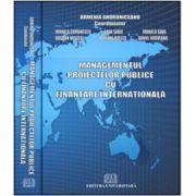 Managementul proiectelor publice cu finanţare internaţională