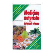 Medicina naturistă pe înţelesul tuturor
