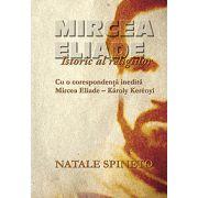Mircea Eliade. Istoric al religiilor