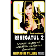 SAS 118: Renegatul Vol. 2