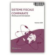 Sisteme fiscale comparate. Metode și practici internaționale