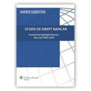 Studii de drept bancar. Evoluții ale legislației bancare între anii 1995-2010