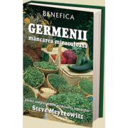 GERMENII - mancarea miraculoasa Ghidul complet pentru germinarea semintelor