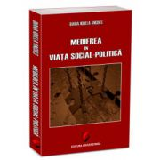 Medierea în viaţa social-politică