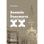 România şi Danemarca în prima jumătate a secolului XX