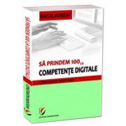 Să prindem 100 la competenţe digitale