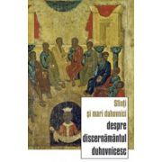 Sfinti si mari duhovnici despre discernamantul duhovnicesc