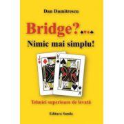 Bridge... Nimic mai simplu!