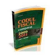 Codul Fiscal Comparat 2009 - 2011 cod + norme - 17 Martie 2011