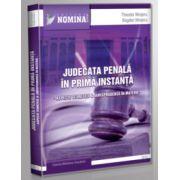 Judecata penala in prima instanta.Aspecte teoretice si jurisprudenta in materie
