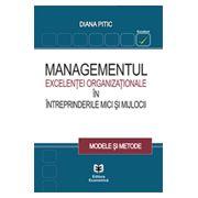 Managementul excelentei organizationale in intreprinderile mici si mijlocii