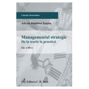 Management strategic. De la teorie la practica