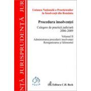 Procedura insolventei. Culegere de practica judiciara 2006-2009. Volumul II