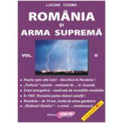 România şi Arma Supremă - vol. II