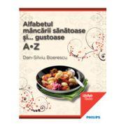 Alfabetul mâncării sănătoase şi gustoase