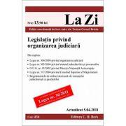 Legislatia privind organizarea judiciara (actualizat la 5.04.2011)