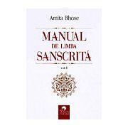 Manual de limba sanscrită - vol. I
