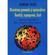 Dezvoltare personală şi spiritualitate. Tranziţii, suprapuneri, iluzii selecţia naturală la zâne, îngeri şi Moş Crăciun