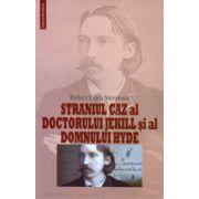 Straniul caz al doctorului Jekill si al domnului Hyde