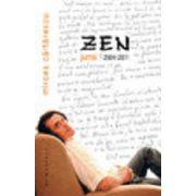 Zen. Jurnal 2004-2011