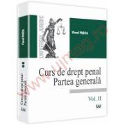 Curs de drept penal. Partea generala - Vol. II