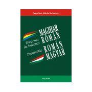 Dictionar de buzunar maghiar-roman/roman-maghiar. Magyar-román/ román-magyar zsebszótár