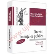 Dreptul finantelor publice. Volumul II - Drept fiscal. Editia a 2-a, revizuita