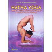 Hatha Yoga - pentru yoghinii incepatori si avansati care sunt plini de aspiratie