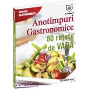 Anotimpuri gastronomice. 80 reţete de vară
