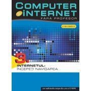 Computer și internet, vol. 3