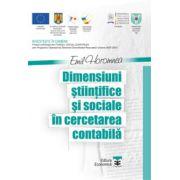 Dimensiuni ştiinţifice şi sociale în cercetarea contabilă