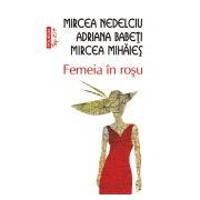Femeia in rosu (Editia 2011)