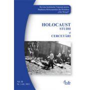 Holocaust. Studii şi cercetări. Vol. III. Nr. 1 (4)/2011