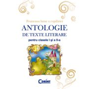 ANTOLOGIE DE TEXTE LITERARE PENTRU CLS. I-II
