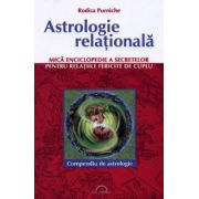 Astrologie relaţională. Mică enciclopedie a secretelor pentru relaţiile fericite de cuplu