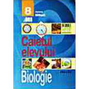 BIOLOGIE. CAIETUL ELEVULUI. CLASA A VIII-A