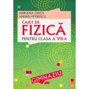 CAIET DE FIZICA PENTRU CLASA A VII-A