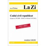 Codul civil republicat (Legea nr. 287/2009 - M. Of. nr. 505 din 15.07.2011).  Actualizat 1.08.2011