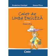 LIMBA ENGLEZA. FIRM STEPS - caietul elevului clasa a IV-a