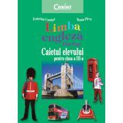 LIMBA ENGLEZA. FIRM STEPS - caietul elevului clasa a III-a