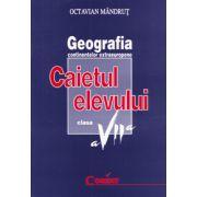 GEOGRAFIA CONTINENTELOR Caietul elevului  clasa  a VII-a