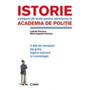 ISTORIE. TESTE PENTRU ACADEMIA DE POLITIE