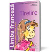 Limba franceză. Manual pentru clasa a III-a. Tirelire
