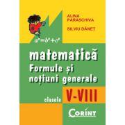 MATEMATICA. FORMULE SI NOTIUNI GENERALE V-VIII