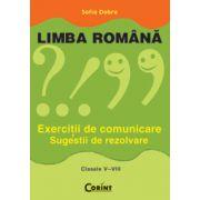 LIMBA ROMANA. Exercitii de comunicare cls. V-VIII