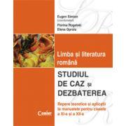 LIMBA SI LITERATURA ROMANA. STUDIU DE CAZ SI DEZBATEREA